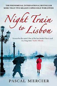 Night Train To Lisbon - by Pascal Mercier (Author), Barbara Harshav (Translator)
