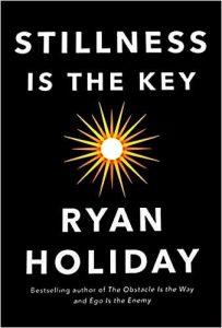 Stillness is the Key: Ryan Holiday