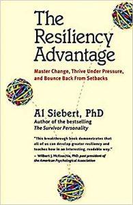 The Resiliency Advantage - Al Siebert
