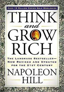 Think and Grow Rich: The Landmark Bestseller Now Revised and Updated for the 21st Century